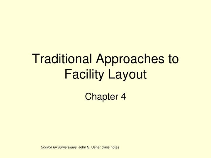 traditional approaches to facility layout n.