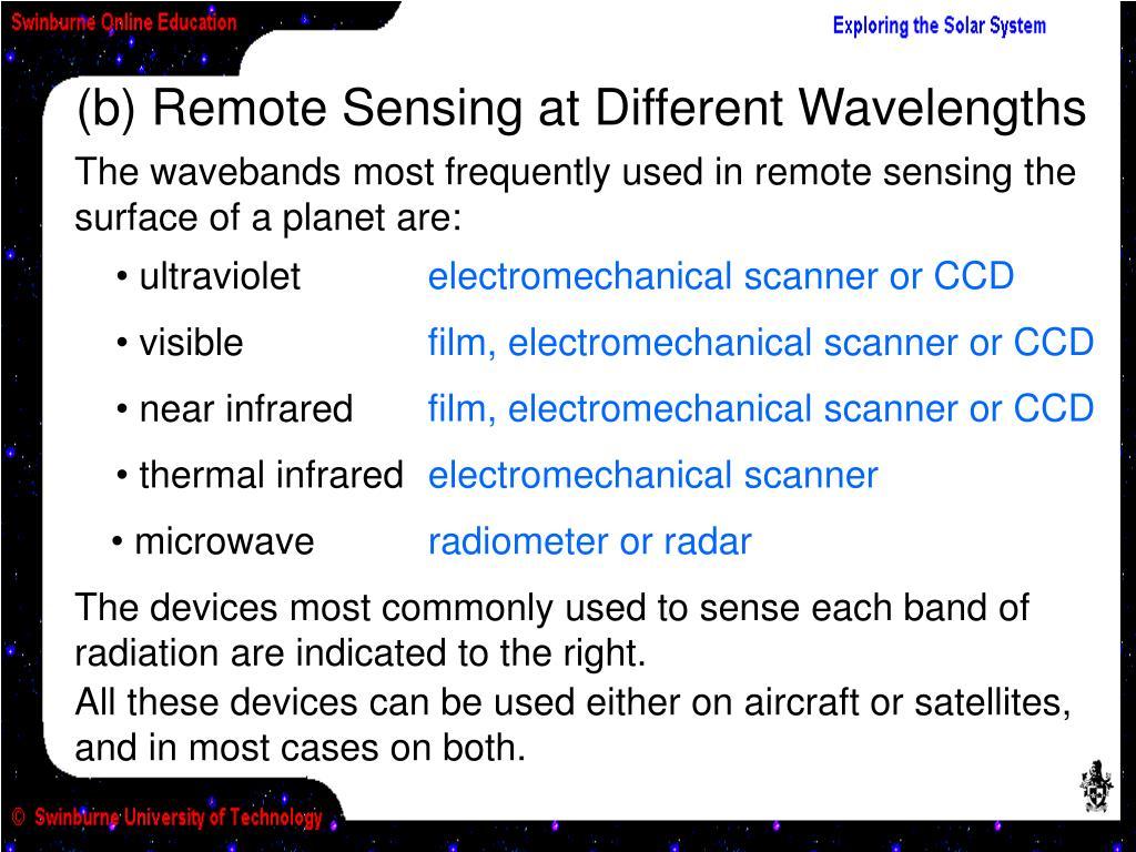 (b) Remote Sensing at Different Wavelengths