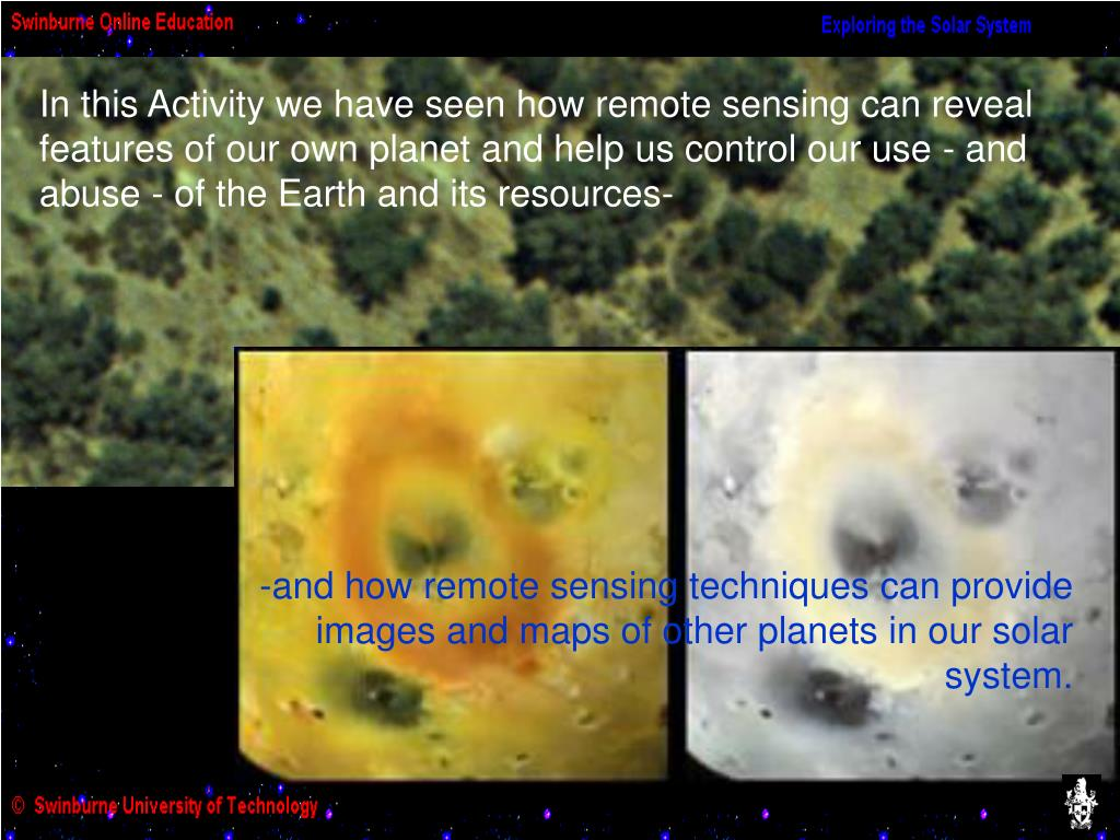 -and how remote sensing techniques can provide images and maps of other planets in our solar system.