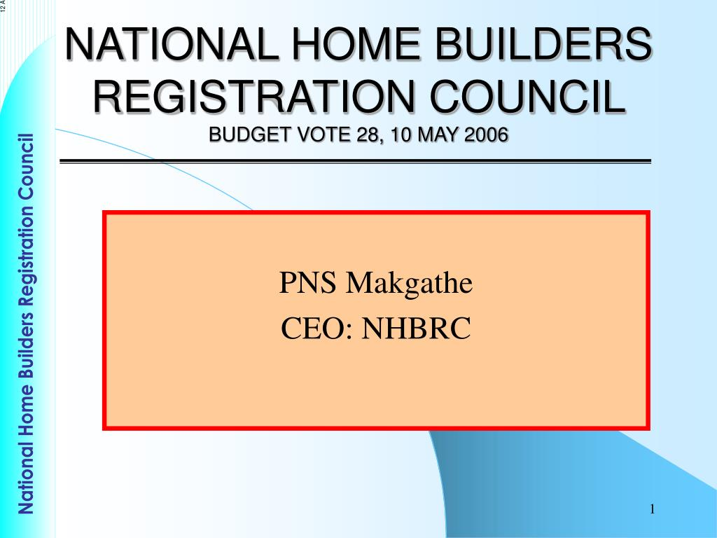 national home builders registration council budget vote 28 10 may 2006 l.
