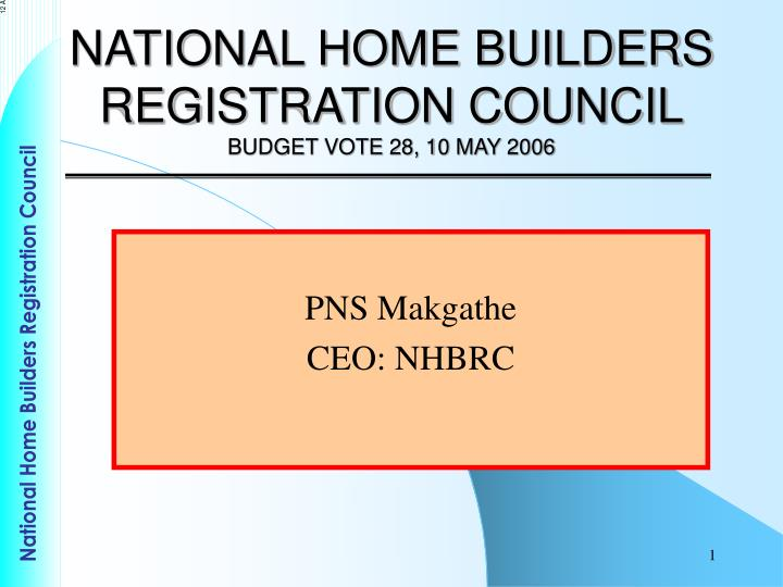 national home builders registration council budget vote 28 10 may 2006 n.