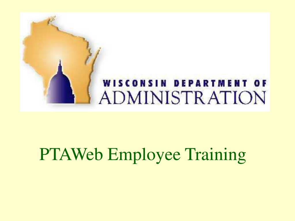 ptaweb employee training l.