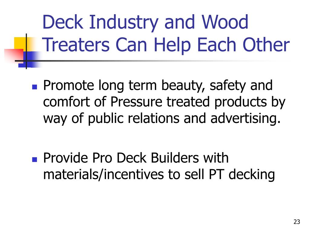 Deck Industry and Wood Treaters Can Help Each Other