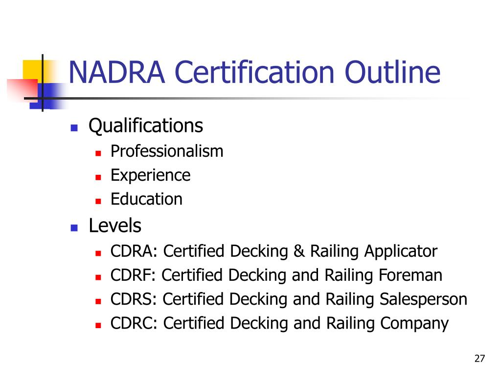 NADRA Certification Outline