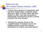 notes from the lsu treated industry analysis 2004