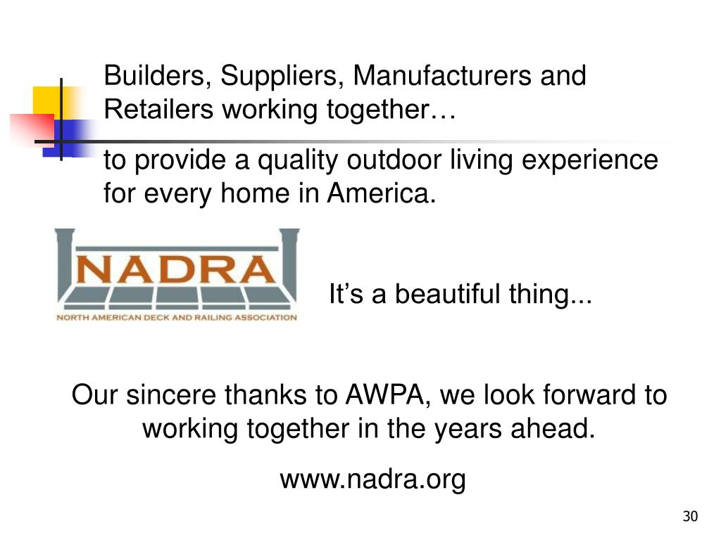 Builders, Suppliers, Manufacturers and   Retailers working together…