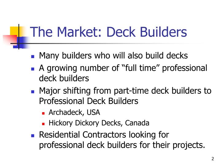 The market deck builders