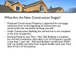 what are the new construction stages