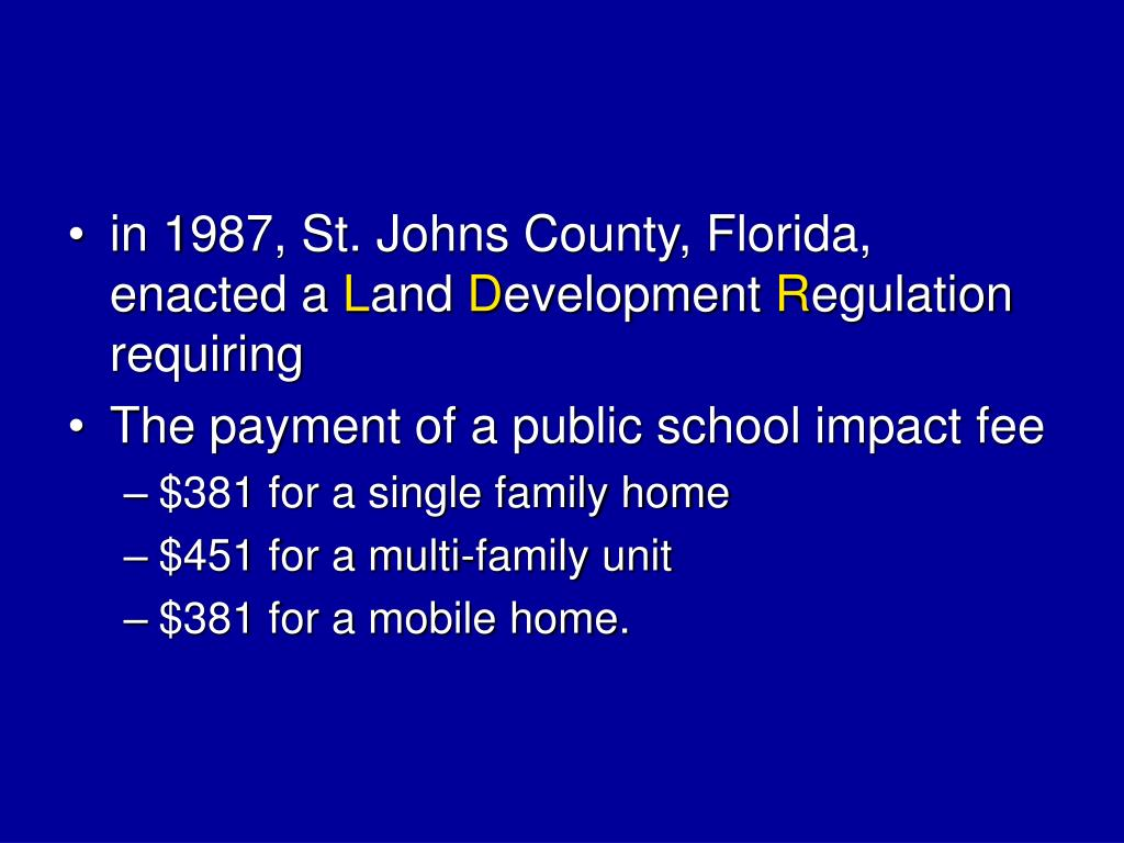 in 1987, St. Johns County, Florida, enacted a