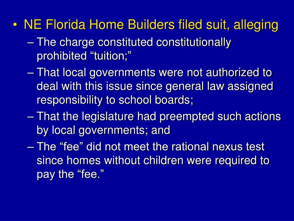 NE Florida Home Builders filed suit, alleging