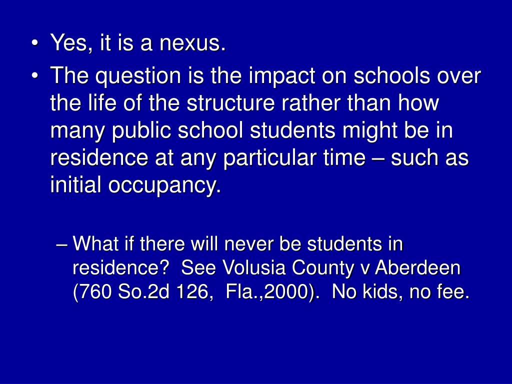 Yes, it is a nexus.