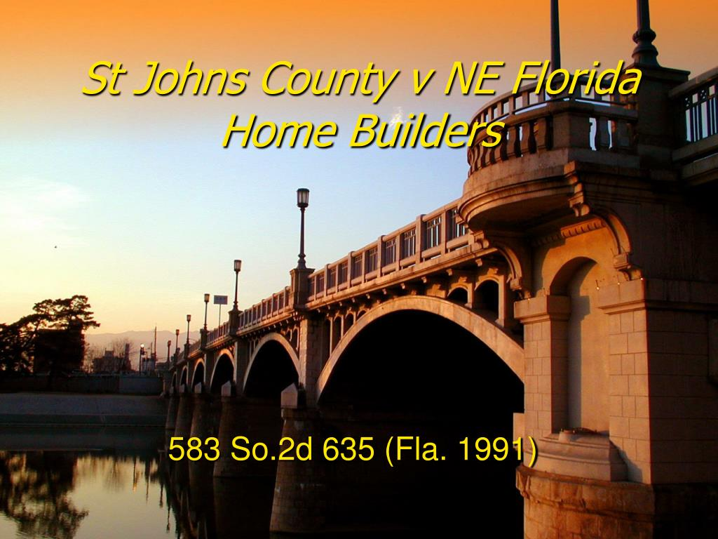 st johns county v ne florida home builders l.