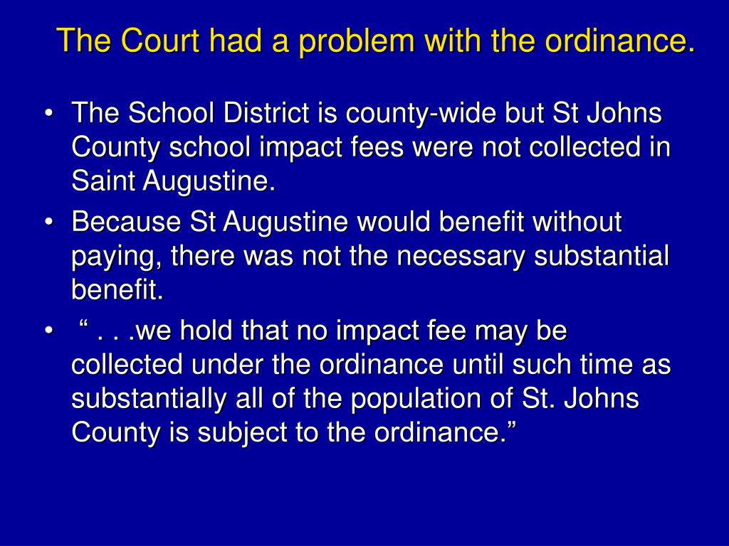 The Court had a problem with the ordinance.