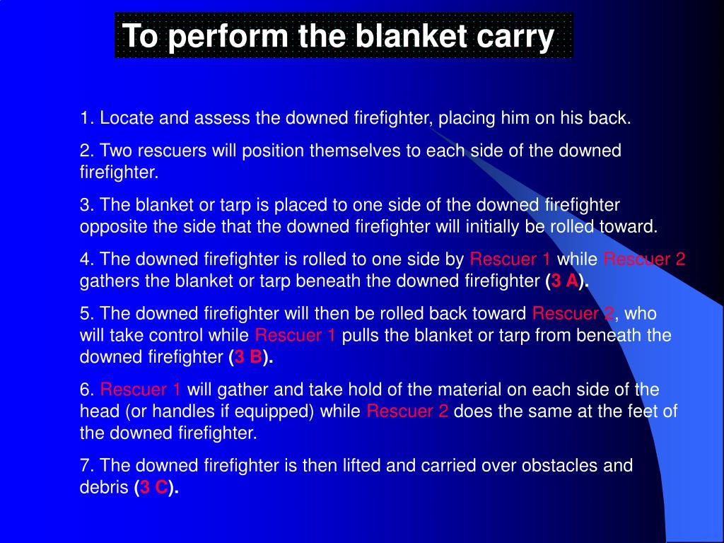 To perform the blanket carry