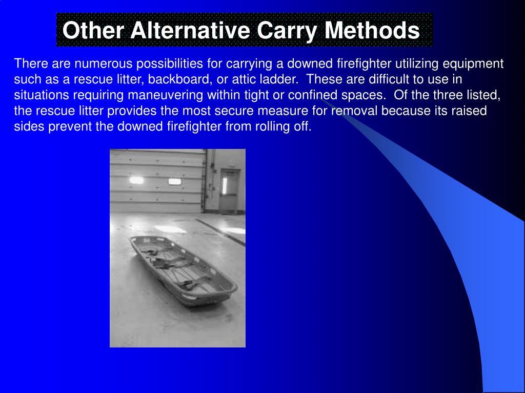 Other Alternative Carry Methods