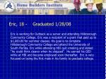 eric 18 graduated 1 28 08