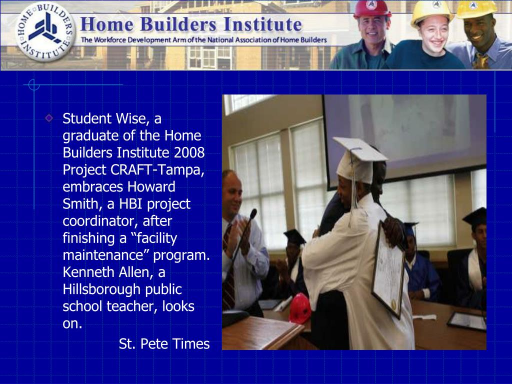 """Student Wise, a graduate of the Home Builders Institute 2008 Project CRAFT-Tampa, embraces Howard Smith, a HBI project coordinator, after finishing a """"facility maintenance"""" program. Kenneth Allen, a Hillsborough public school teacher, looks on."""