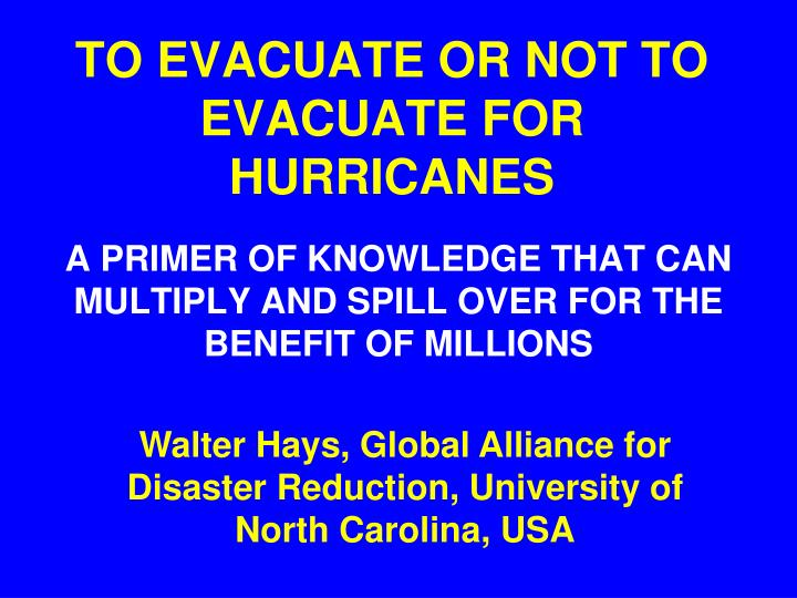 to evacuate or not to evacuate for hurricanes n.