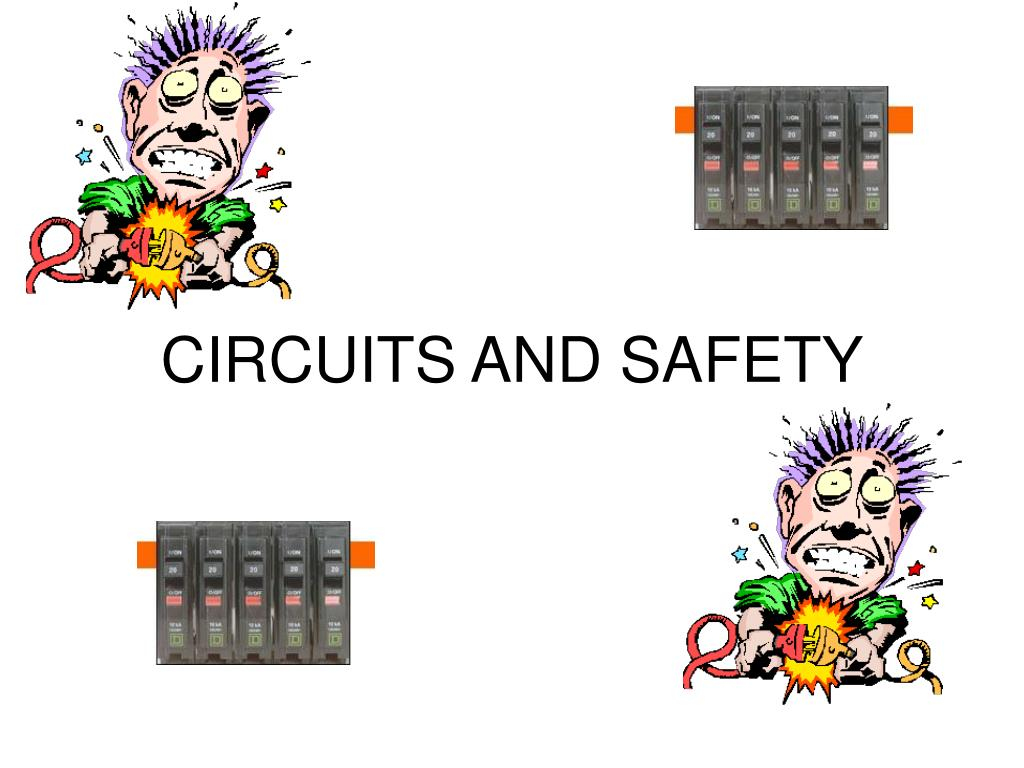 circuits and safety l.