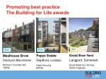 promoting best practice the building for life awards