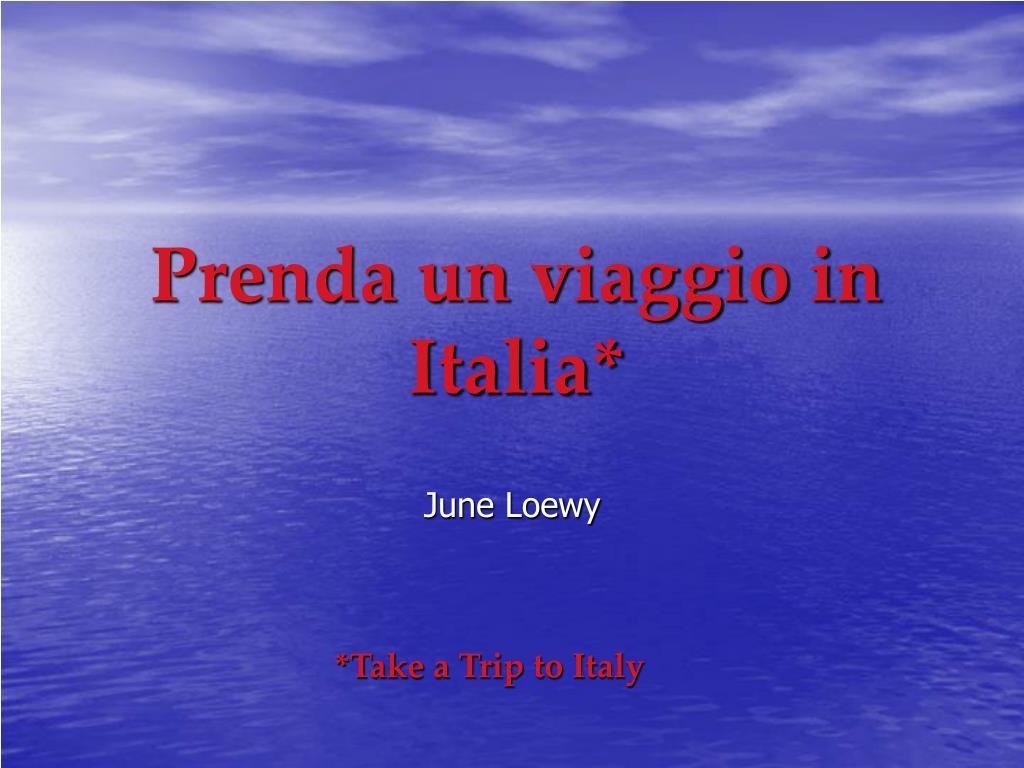 prenda un viaggio in italia l.