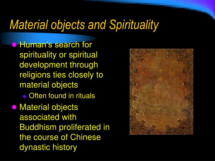 material objects and spirituality n.