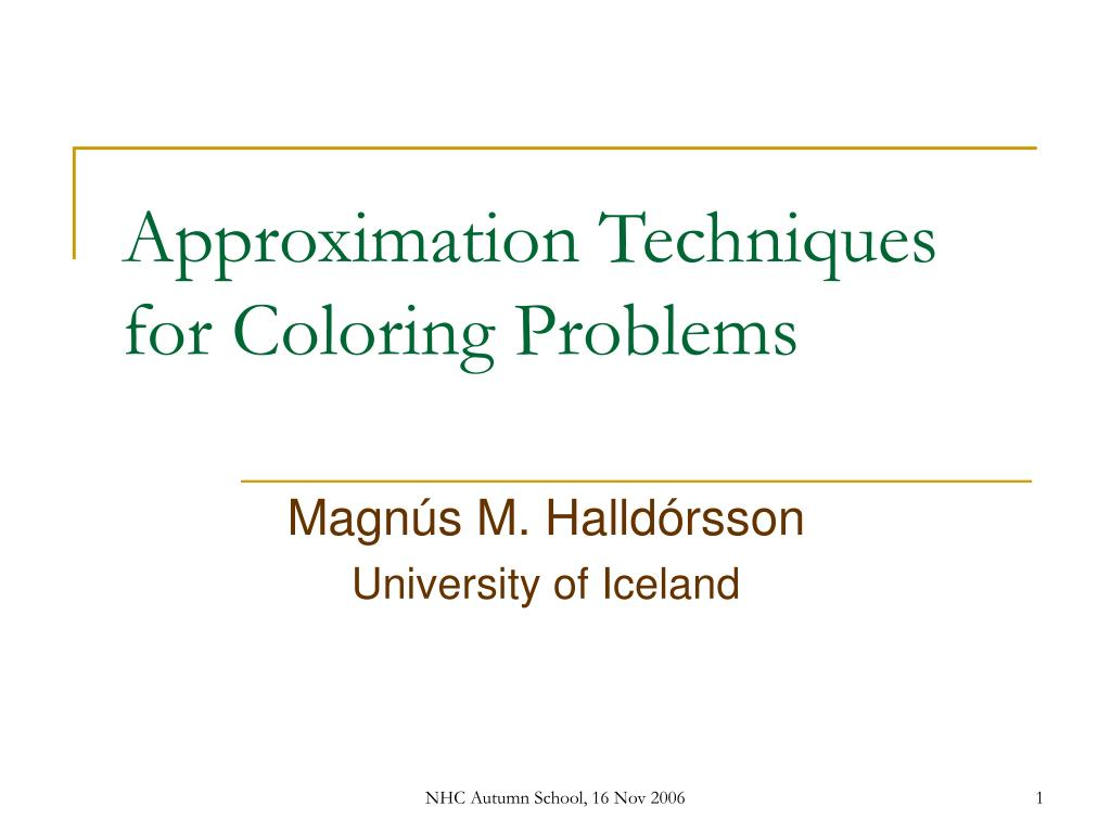 approximation techniques for coloring problems l.