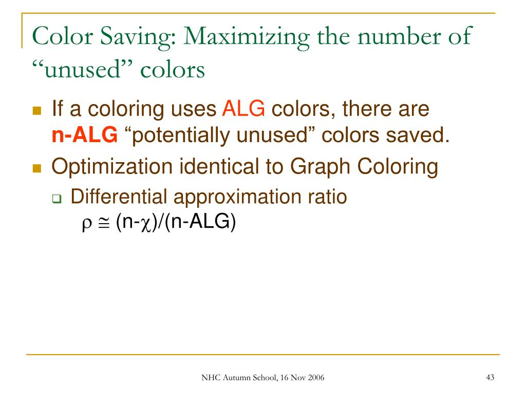 """Color Saving: Maximizing the number of """"unused"""" colors"""