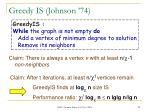 greedy is johnson 7422