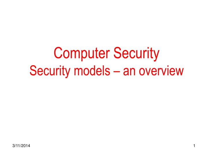 computer security security models an overview n.