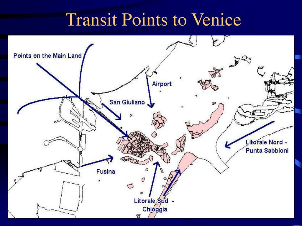 Transit Points to Venice