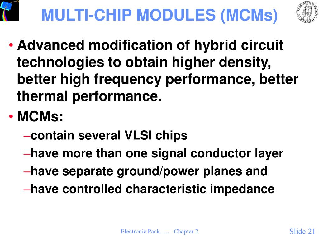 MULTI-CHIP MODULES (MCMs)