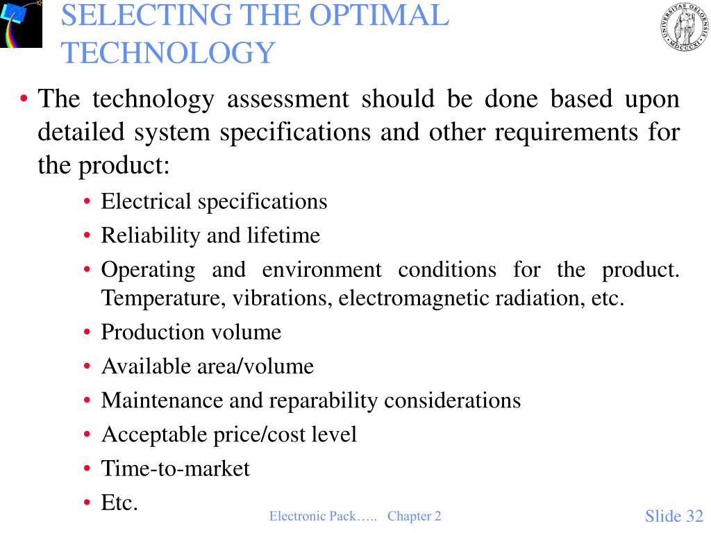 SELECTING THE OPTIMAL TECHNOLOGY
