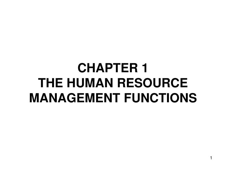 chapter 1 the human resource management functions n.