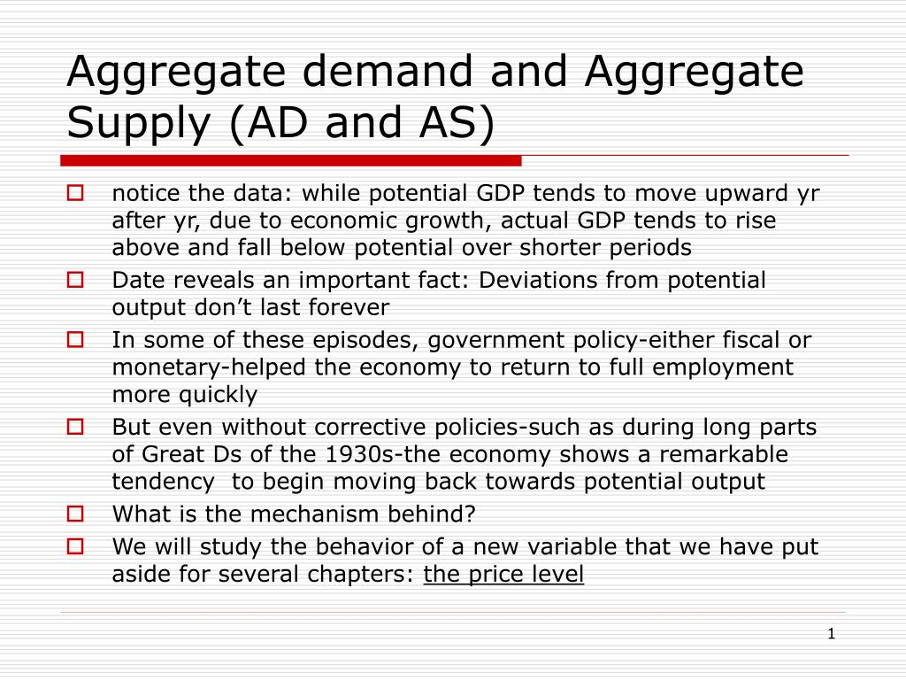 aggregate demand and aggregate supply ad and as l.