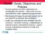 tourism goals objectives and policies