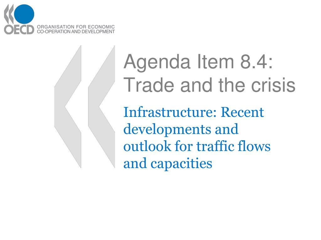 agenda item 8 4 trade and the crisis l.