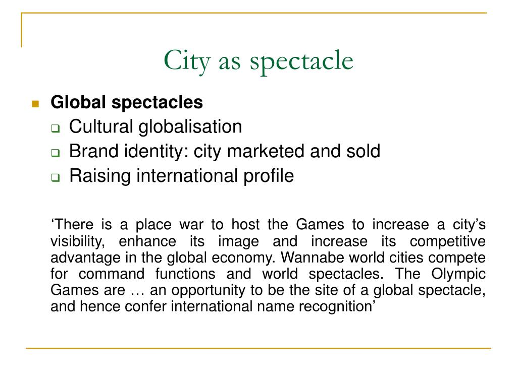 City as spectacle