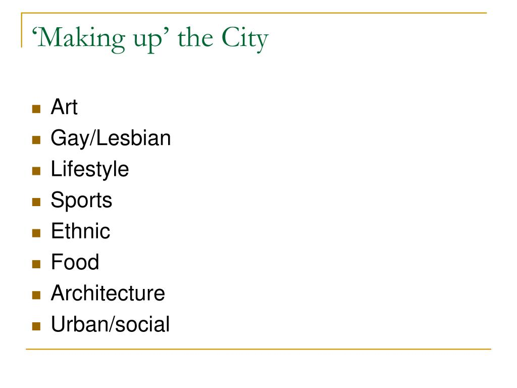 'Making up' the City