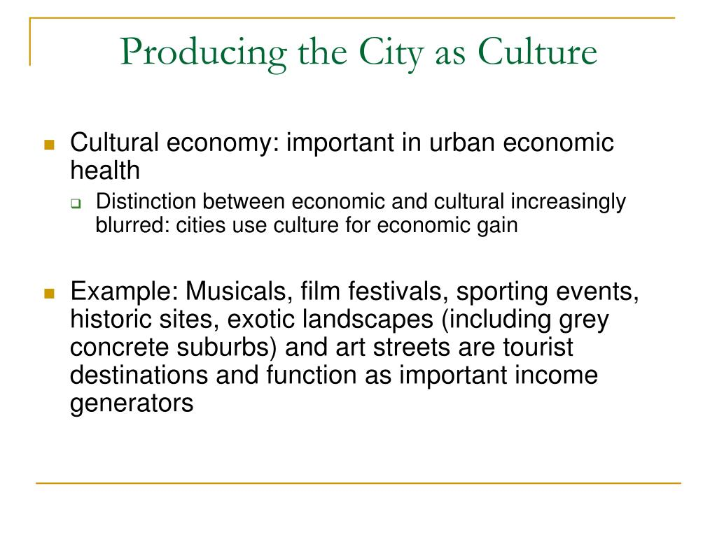 Producing the City as Culture