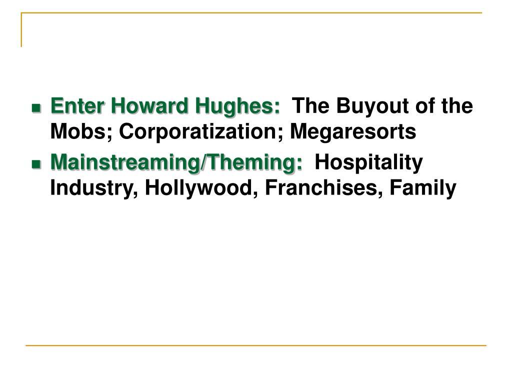 Enter Howard Hughes: