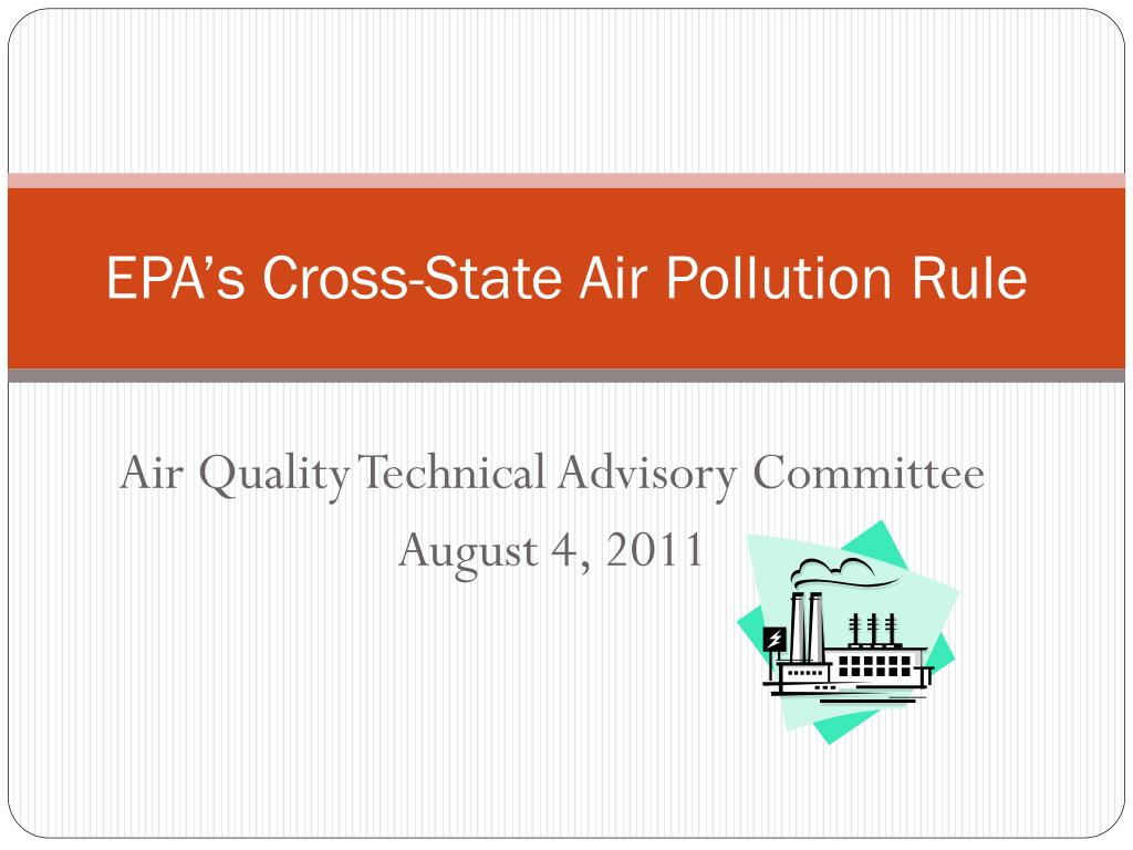 epa s cross state air pollution rule l.