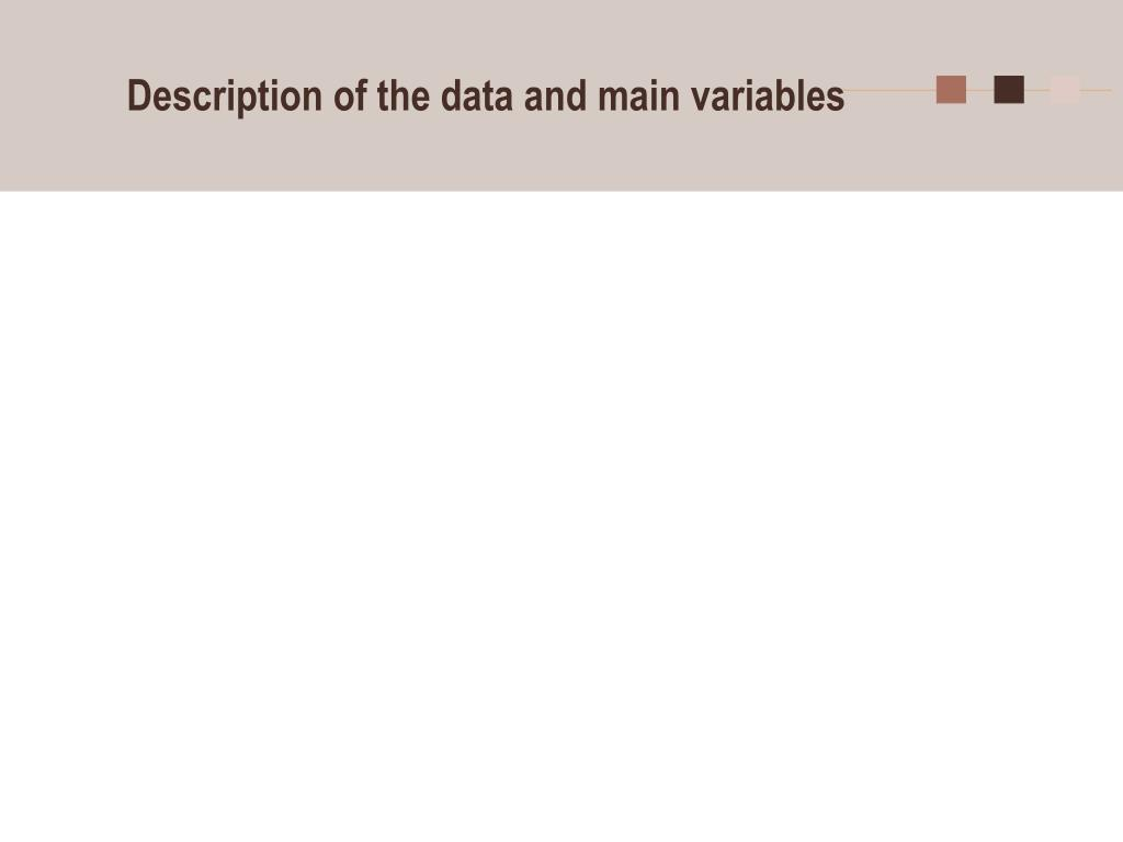 Description of the data and main variables