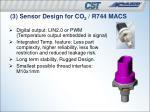 3 sensor design for co 2 r744 macs