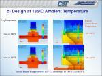 c design at 135 c ambient temperature