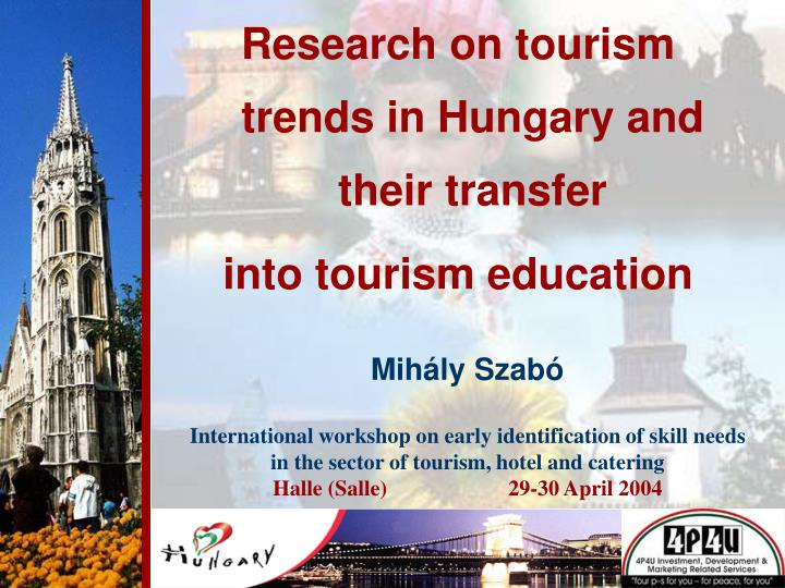 Research on tourism trends in Hungary and their transfer
