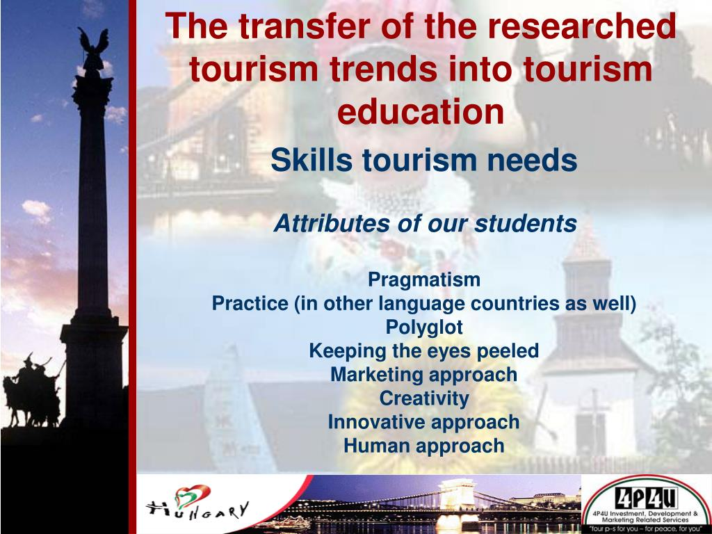 The transfer of the researched tourism trends into tourism education