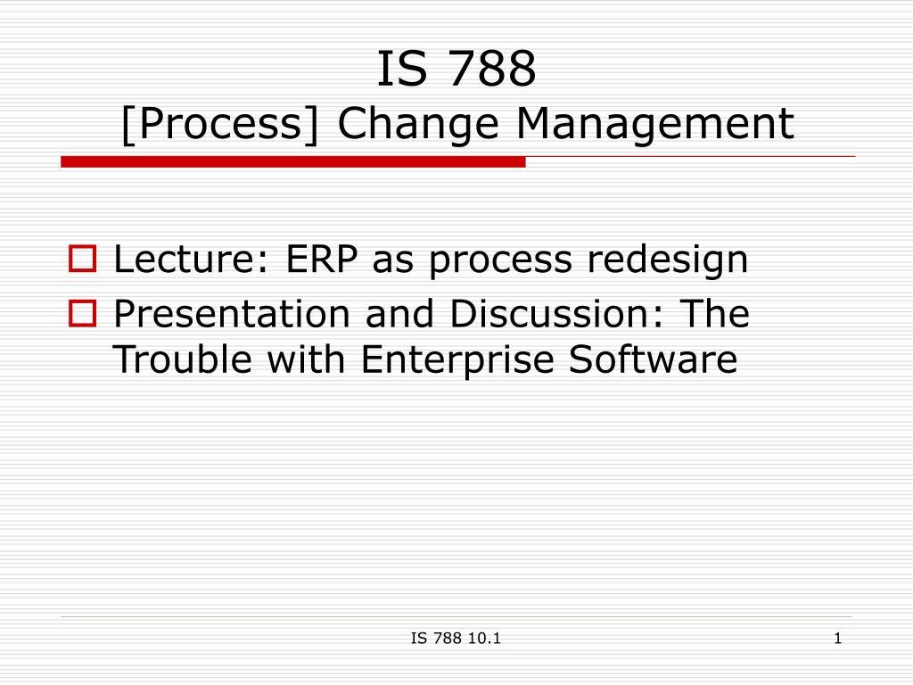is 788 process change management l.