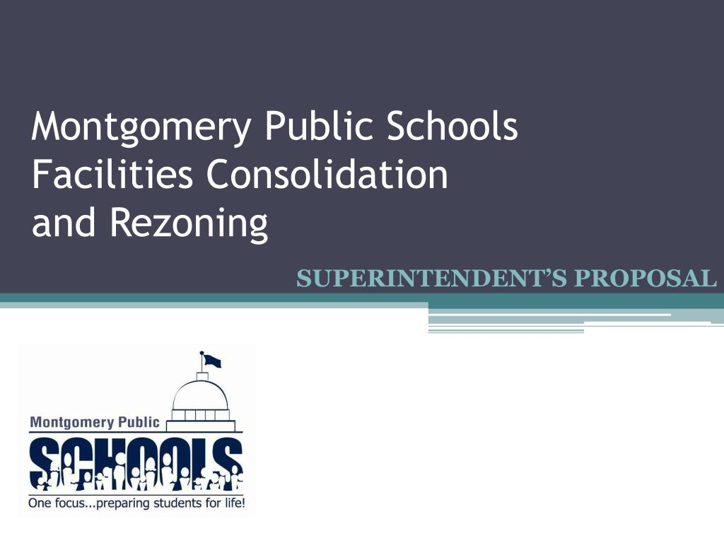 montgomery public schools facilities consolidation and rezoning l.