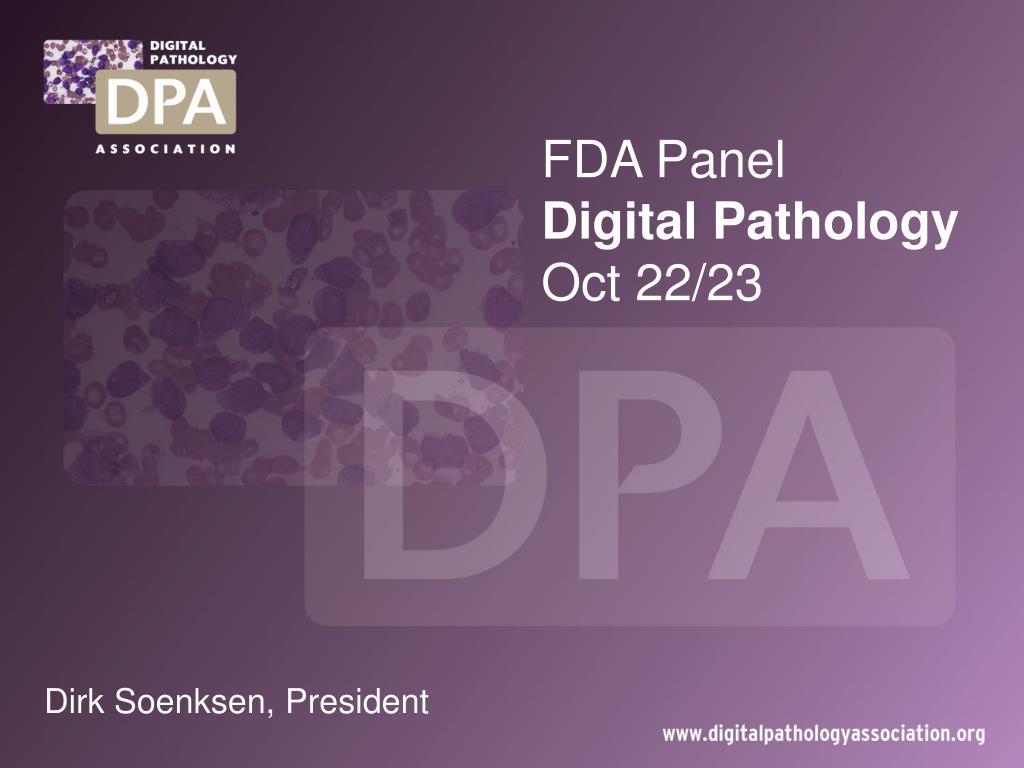 fda panel digital pathology oct 22 23 l.